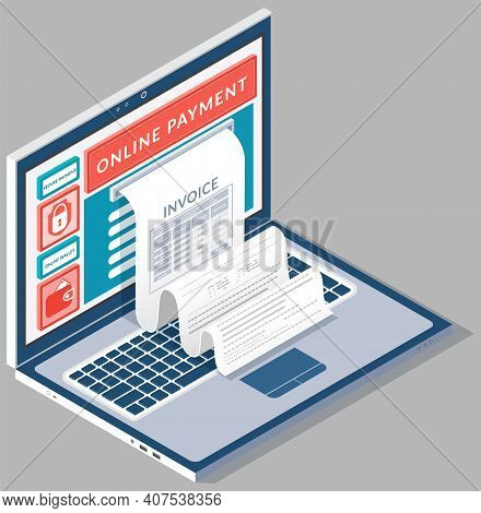 Concept Of Pay Bills Tax Accounts Online Via Computer Or Laptop. Online Payment Service. Laptop With