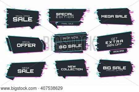 Sale Labels With Glitch Effect, Vector Promo Icons For Special Edition Mega Sale. New Collection, Sp