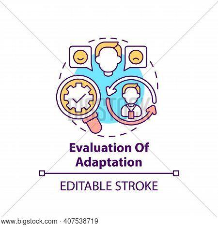 Evaluation Of Adaptation Concept Icon. Employee Adaptation Program Elements. Checking Actual Outcome