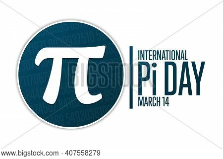 Happy National Pi Day. March 14. Holiday Concept. Template For Background, Banner, Card, Poster With