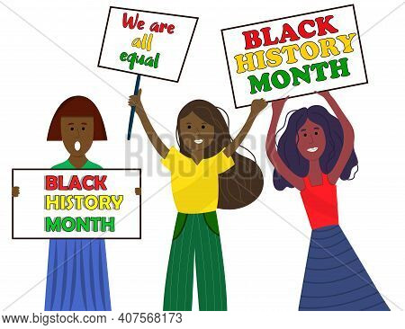 Black Women Holding Charts For Black History Month. Dark Skin Girls Holding Poster With Inscription