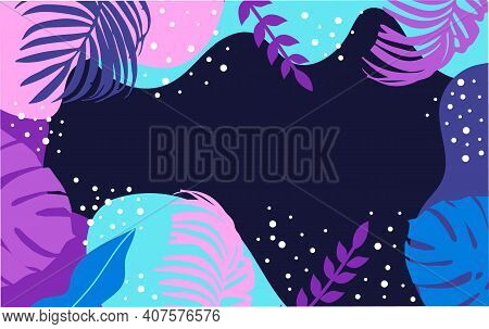 Fantasy Background With Palm And Monstera Leaves.