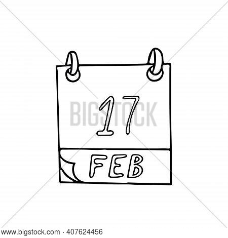 Calendar Hand Drawn In Doodle Style. February 17. Random Acts Of Kindness Day, Date. Icon, Sticker,