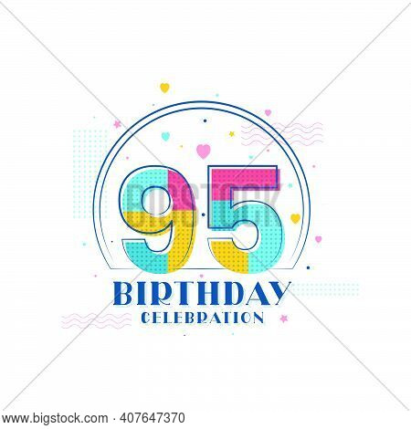 95 Birthday Celebration, Modern 95th Birthday Design Vector Illustration