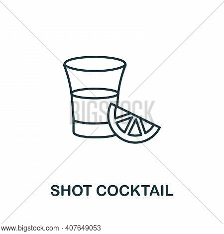 Shot Cocktail Icon. Simple Element From Drinks Collection. Creative Shot Cocktail Icon For Web Desig
