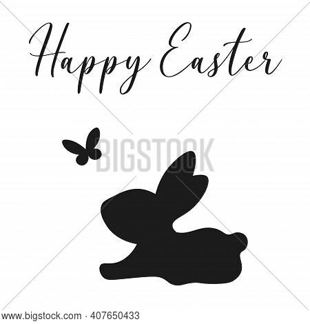 Easter Bunny Silhouette. Happy Easter. Cute Spring Bunny With Butterfly And Text. Black Silhouette I