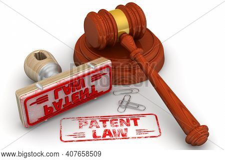 Patent Law. The Stamp And An Imprint. Wooden Stamp And Red Imprint Patent Law With Judge's Hammer On