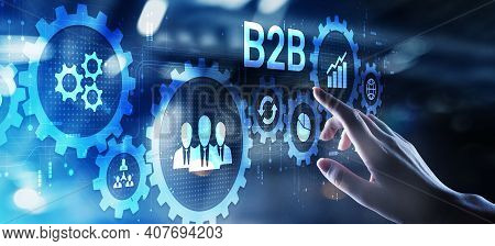 B2b Business-to-business Marketing Strategy Cooperation Communication Finance Concept.