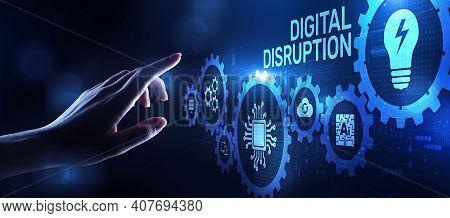 Digital Disruption Transformation Digitalization Innovation Technology Business Concept.