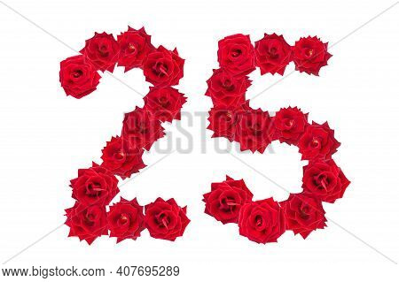 Numeral 25 Made Of Red Roses On A White Isolated Background. Red Roses. Element For Decoration. Twen