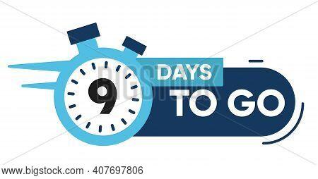 Nine Days Left Icon. 9 Days To Go.