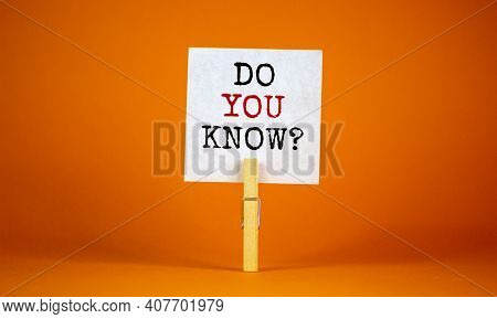 Do You Know Symbol. White Paper With Words 'do You Know', Clip On Wood Clothespin. Beautiful Orange