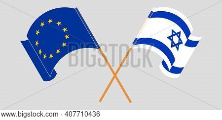 Crossed And Waving Flags Of Israel And The Eu. Vector Illustration