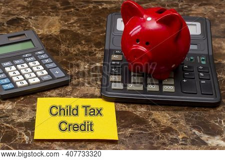 Memo Stick With Words Child Tax Credits. Financial Saving Concept