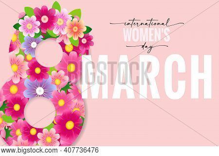 8 March International Women's Day Elegant Lettering And Pink Flowers. Greeting Card On Happy Womens