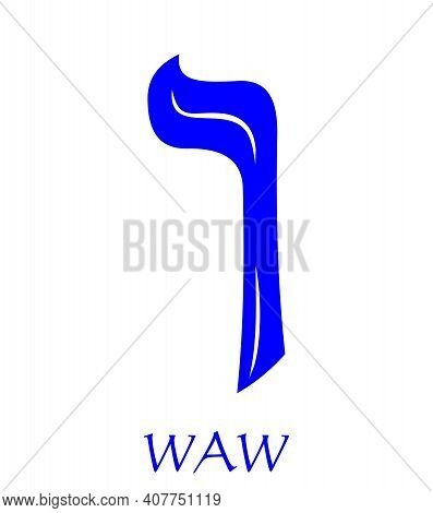 Hebrew Alphabet - Letter Waw, Gematria Hook Symbol, Numeric Value 6, Blue Font Decorated With White