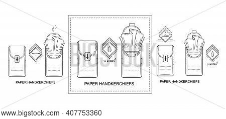 Paper Disposable Handkerchiefs Pocket Tissues Pack Icon Set. Mini Napkins Bag. Closed And Open Dry C