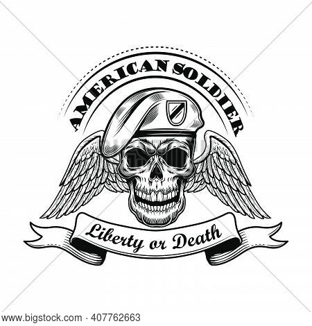 American Soldier In Beret Vector Illustration. Skull With Wings And Liberty Or Death Text. Military