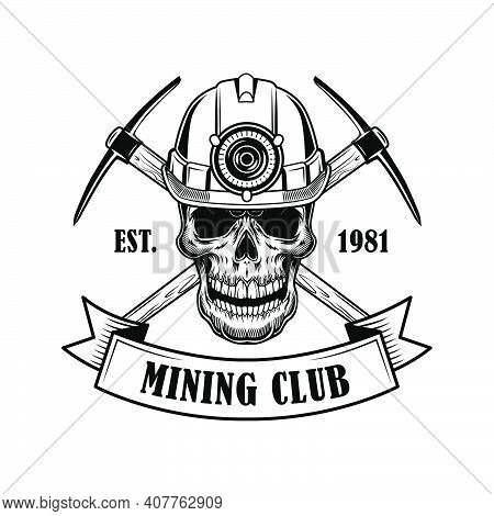 Coal Miners Skull Vector Illustration. Head Of Skeleton In Helmet With Torch, Crossed Twibills And T