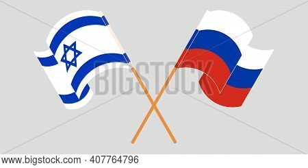 Crossed And Waving Flags Of Israel And Russia. Vector Illustration