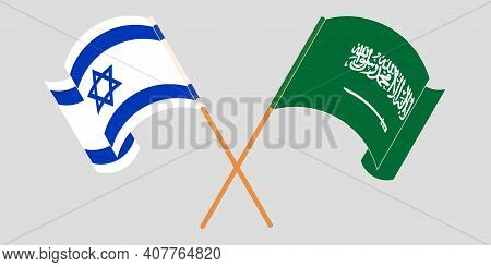 Crossed And Waving Flags Of Israel And The Kingdom Of Saudi Arabia. Vector Illustration