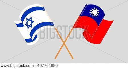 Crossed And Waving Flags Of Israel And Taiwan. Vector Illustration