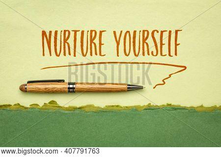nurture yourself - inspirational handwriting on a handmade rag paper, self care concept