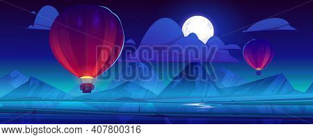 Air Balloons Flying At Night Sky With Full Moon And Clouds On Mountains Background. Aerial Flight, M