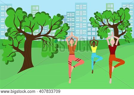 Girls With Different Skin Colors Do Yoga. Vector, Girls Go In For Sports On The Street. Sports Lifes