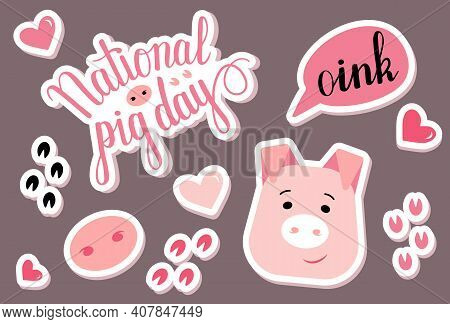 National Pig Day Vector Sticker Pack. Piglet Head, Snout And Lettering In Cartoon Style. Piggie Illu