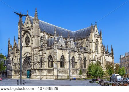 Basilica Of St. Michael, Bordeaux, Is A Flamboyant Gothic Church In Bordeaux, France, Built Between