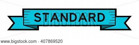 Vintage Blue Color Label Banner With Word Standard On White Background