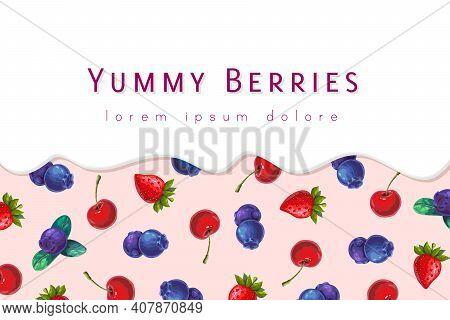 Berry Milk Or Yogurt Background. Dripping Cream On Garden Or Forest Berries Banner. Package Design T