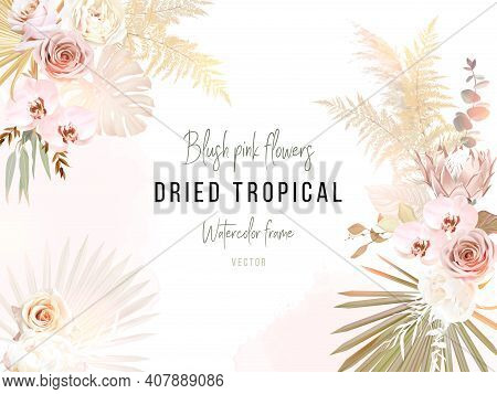 Trendy Dried Palm Leaves, Blush Pink And Ivory Rose, Pale Protea, White Orchid, Gold Monstera, Pampa