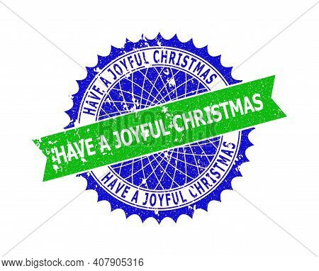 Vector Have A Joyful Christmas Bicolor Stamp Seal With Distress Texture. Blue And Green Colors. Flat