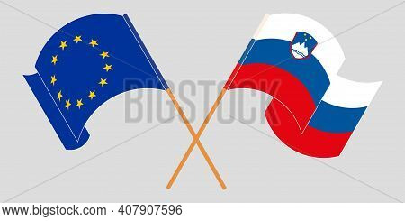 Crossed And Waving Flags Of Slovenia And The Eu. Vector Illustration
