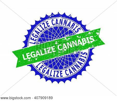 Vector Legalize Cannabis Bicolor Stamp Seal With Unclean Style. Blue And Green Colors. Flat Seal Sta