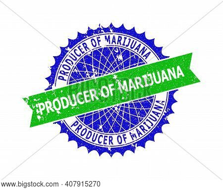 Vector Producer Of Marijuana Bicolor Seal With Grunge Style. Blue And Green Colors. Flat Seal Imprin