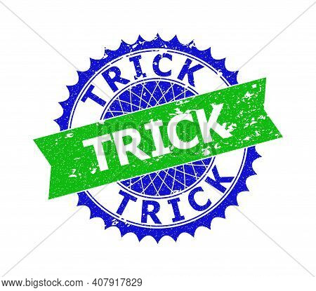 Vector Trick Bicolor Stamp Seal With Rough Style. Blue And Green Colors. Flat Seal Imprint With Tric