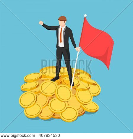Flat 3d Isometric Businessman Holding Flag And Standing On The Pile Of Gold Coin. Business Success A