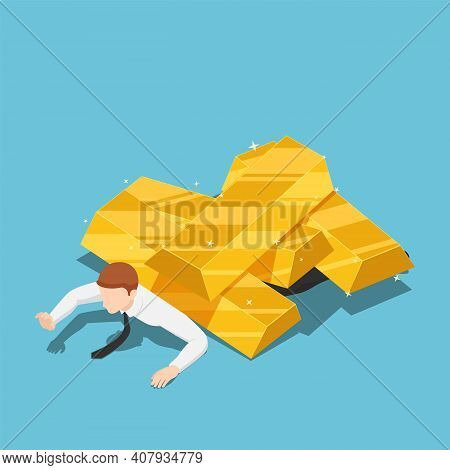 Flat 3d Isometric Businessman Under The Gold  Bar Pile. Gold Market Price Crisis And Investment Conc