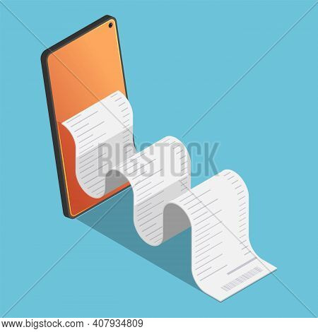 Flat 3d Isometric Financial Bill Come Out From Smartphone.  Mobile Electronic Payment And Internet B
