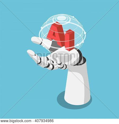 Flat 3d Isometric Hand Of Artificial Intelligence Robot Holding Futuristic Globe With Connection Net