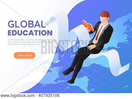 3d Isometric Web Banner Businessman Sitting Reading Book Over The World Map. International And Globa