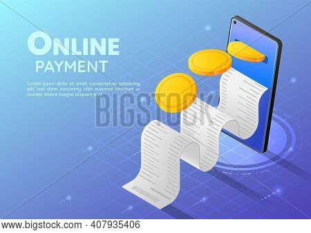 3d Isometric Web Banner Gold Coin Going Into Smartphone With Receipt. Online Payment And Mobile Bank
