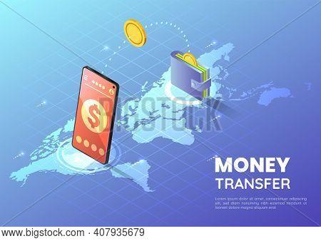 3d Isometric Web Banner Smartphone Transferring Money Over World Map. Online Money Transfer Concept.
