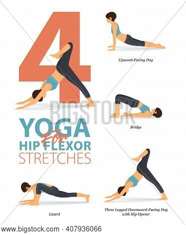 Infographic Of 4 Yoga Poses For Workout At Home In Concept Of Yoga For Hip Flexor Stretch In Flat De