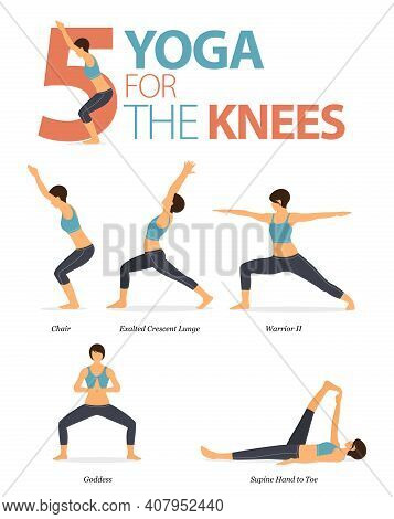 Infographic 5 Yoga Poses For Workout At Home In Concept Of Knee Strong In Flat Design. Women Exercis