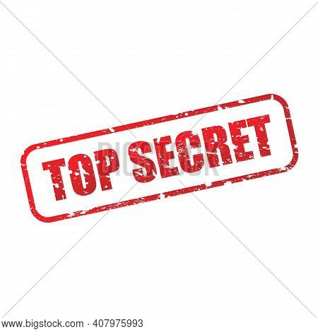 Top Secret Grunge Stamp Icon. Red Top Secret Text And Frame Sign Isolated On White Background. Vecto
