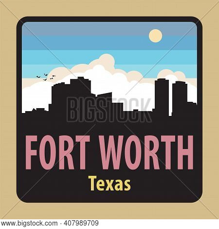 Label Or Sign With Name Of Fort Worth, Texas, Usa, Vector Illustration